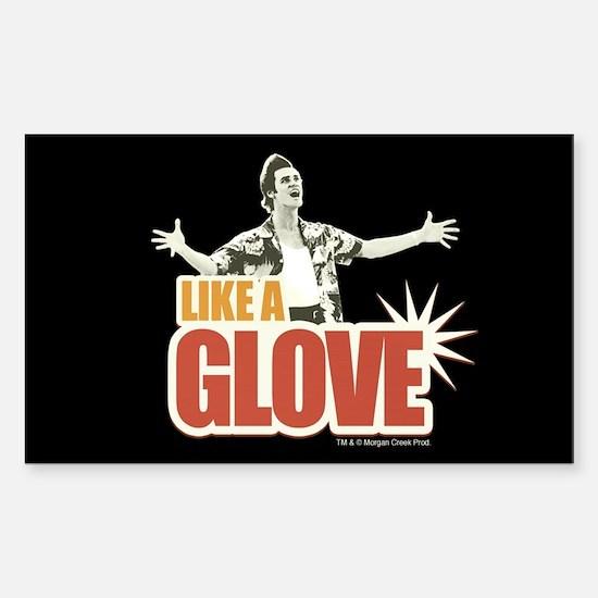 Ace Ventura Like a Glove Sticker (Rectangle)