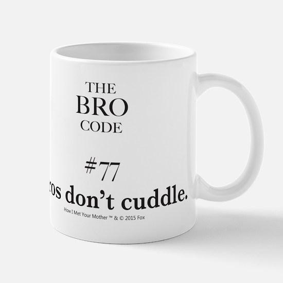 Bro Code #77 Mugs