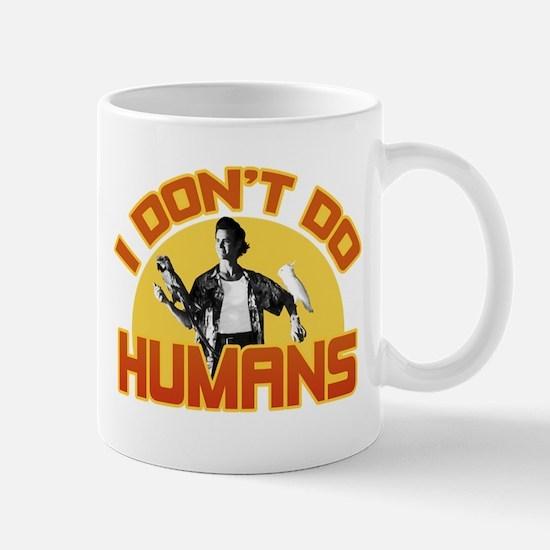 Ace Ventura Don't Do Humans Mug