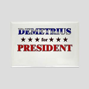 DEMETRIUS for president Rectangle Magnet