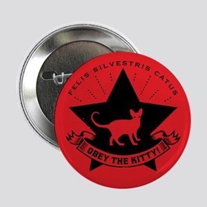 "Obey the KITTY! Propaganda 2.25"" Button"