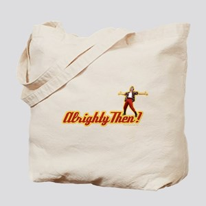 Ace Ventura Alrighty Then Tote Bag