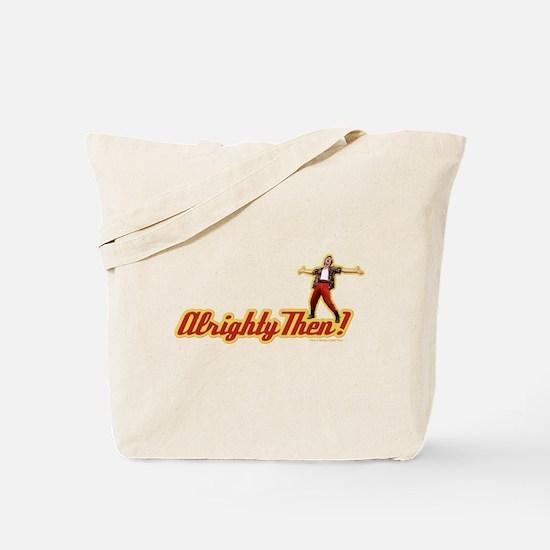 Ace Ventura Alrighty Then Tote Bag
