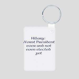 Hillary worst ever Keychains