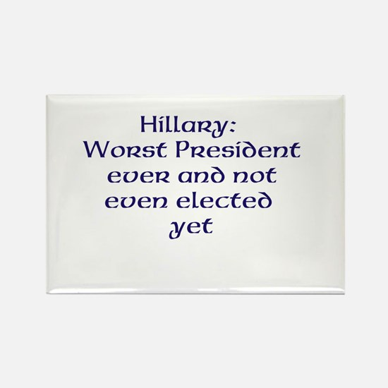 Hillary worst ever Magnets
