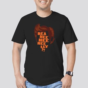 Ace Ventura Reaheeheelly Men's Fitted T-Shirt