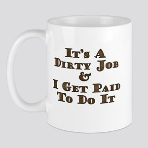 Dirty Job Field Tech Mug