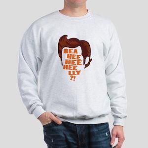 Ace Ventura Reaheeheelly Sweatshirt