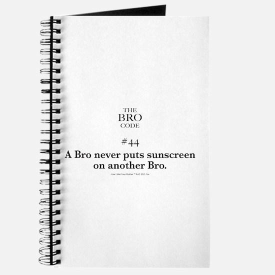 Bro Code #44 Journal