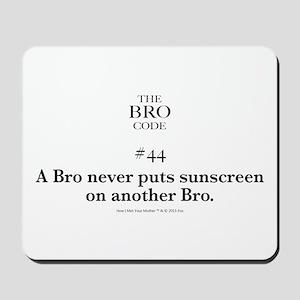Bro Code #44 Mousepad