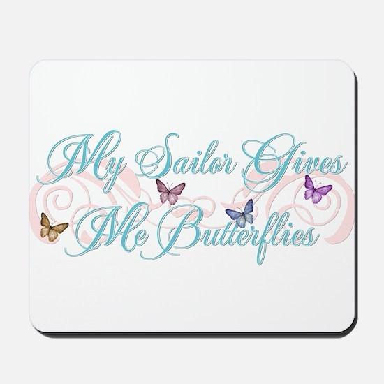 My Sailor Gives Me Butterflies Mousepad