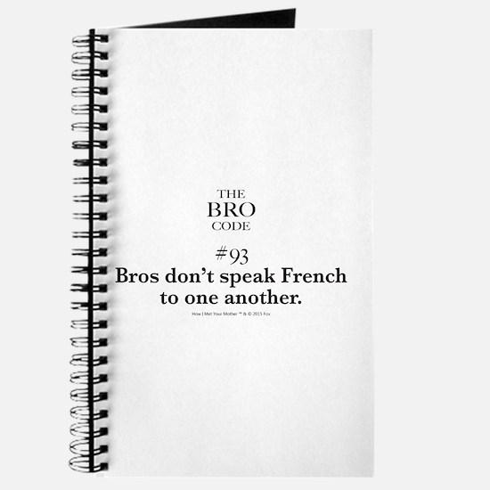 Bro Code #93 Journal