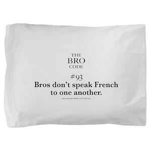 Bro Code #93 Pillow Sham