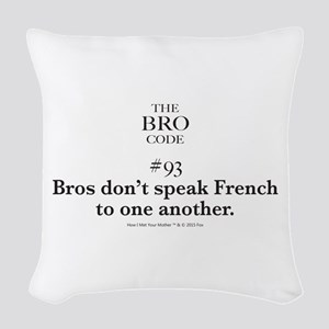 Bro Code #93 Woven Throw Pillow