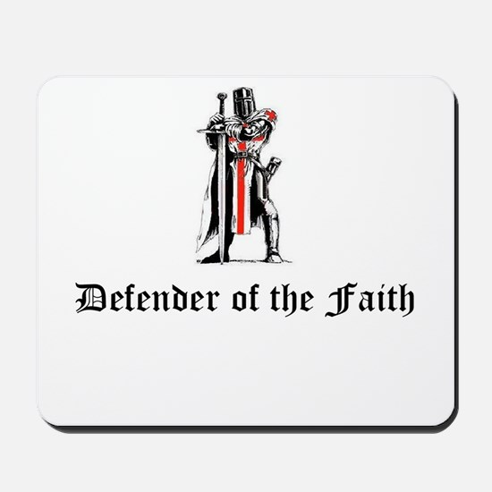 Defender of the Faith Mousepad