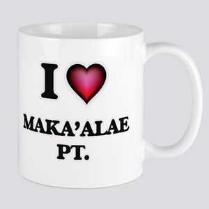 I love Maka'Alae Pt. Hawaii Mugs