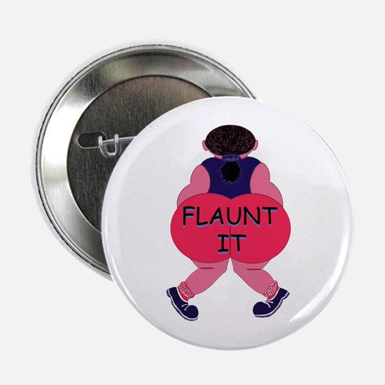 Flaunt It! Button