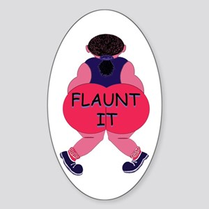 Flaunt It! Oval Sticker