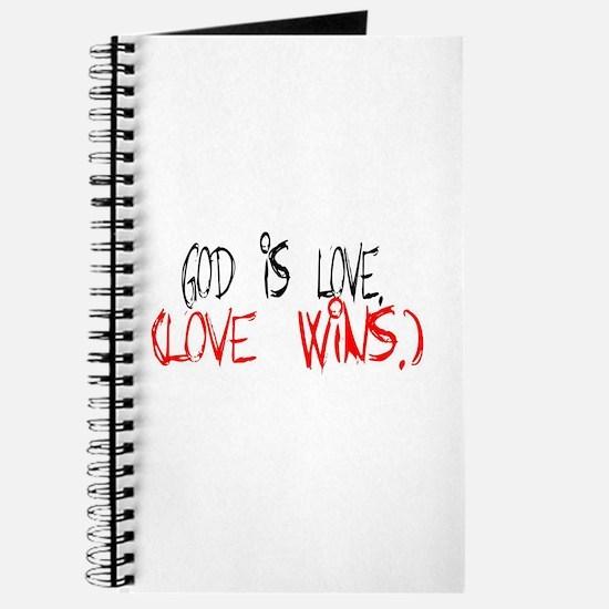God is love. (Love wins.) Journal