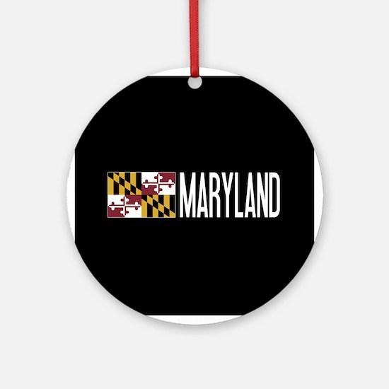 Maryland: Marylander Flag & Marylan Round Ornament