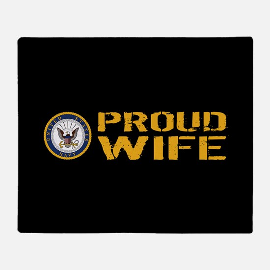 U.S. Navy: Proud Wife (Black) Throw Blanket