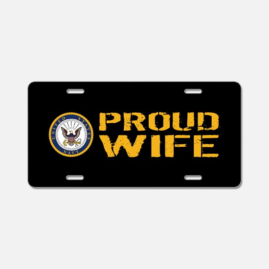 U.S. Navy: Proud Wife (Blac Aluminum License Plate