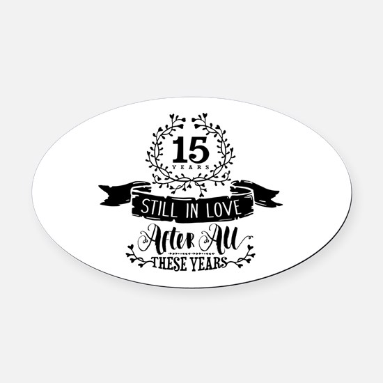 15th Anniversary Oval Car Magnet