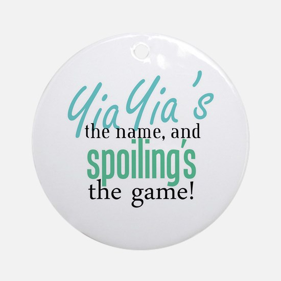YiaYia's the Name! Ornament (Round)