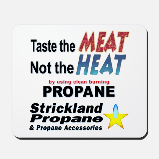 Taste The Meat, Not The Heat Mousepad