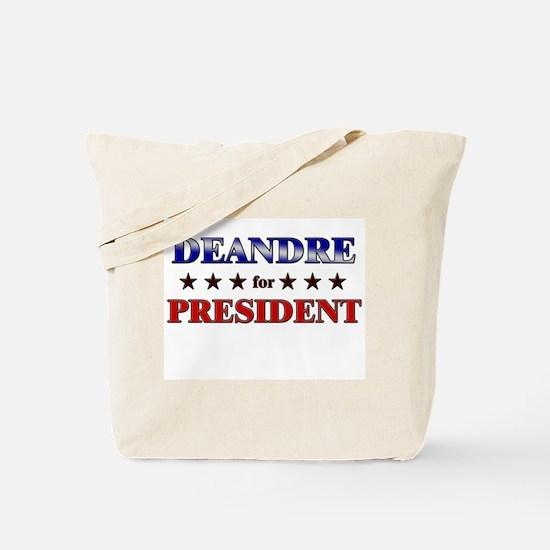 DEANDRE for president Tote Bag