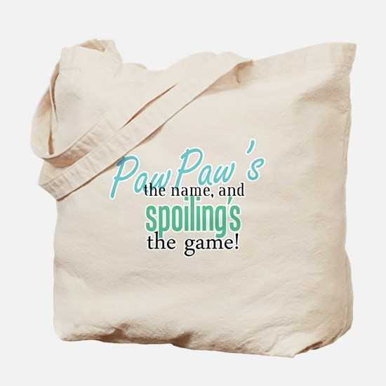 PawPaw's the Name! Tote Bag