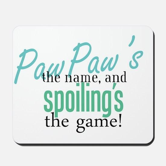 PawPaw's the Name! Mousepad