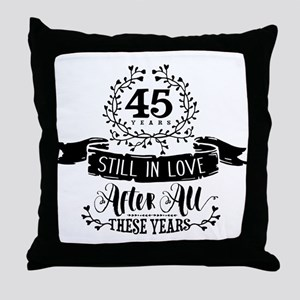 45th Anniversary Throw Pillow