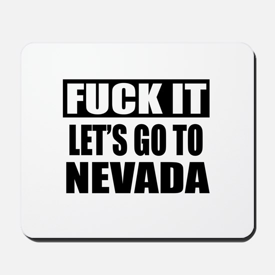 Let's Go To Nevada Mousepad
