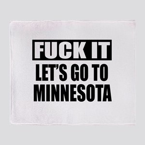 Let's Go To Minnesota Throw Blanket