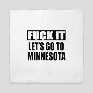 Let's Go To Minnesota Queen Duvet