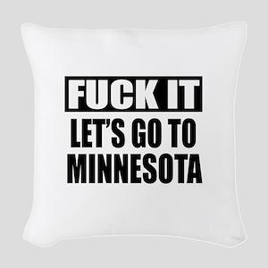 Let's Go To Minnesota Woven Throw Pillow