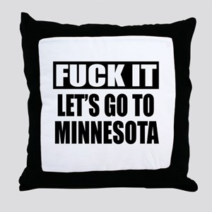 Let's Go To Minnesota Throw Pillow