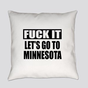 Let's Go To Minnesota Everyday Pillow