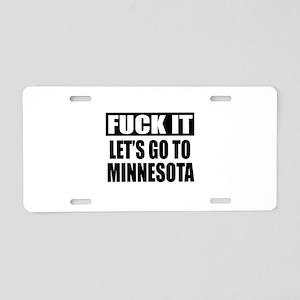 Let's Go To Minnesota Aluminum License Plate