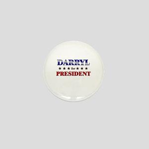 DARRYL for president Mini Button