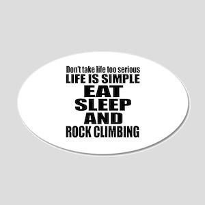 Life Is Eat Sleep And Rock C 20x12 Oval Wall Decal