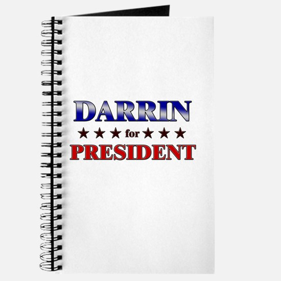 DARRIN for president Journal