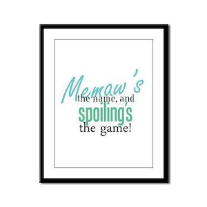 Memaw's the Name! Framed Panel Print