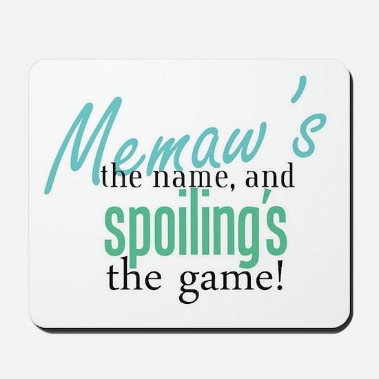 Memaw's the Name! Mousepad