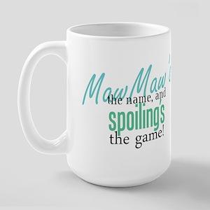 Maw Maw's the Name! Large Mug