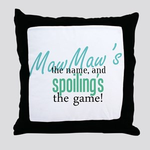 Maw Maw's the Name! Throw Pillow