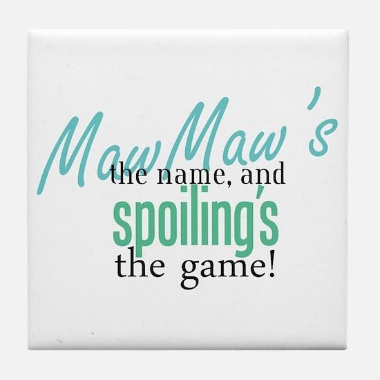 Maw Maw's the Name! Tile Coaster