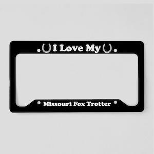 I Love My Missouri Fox Trotter License Plate Holde