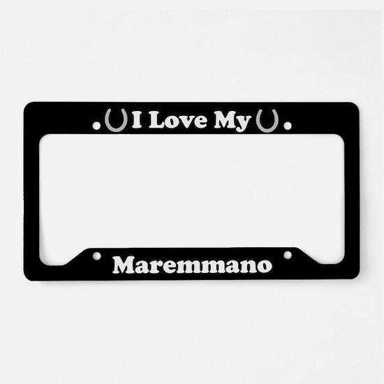 I Love My Maremmano Horse License Plate Holder